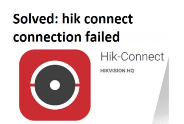 hik connect connection failed