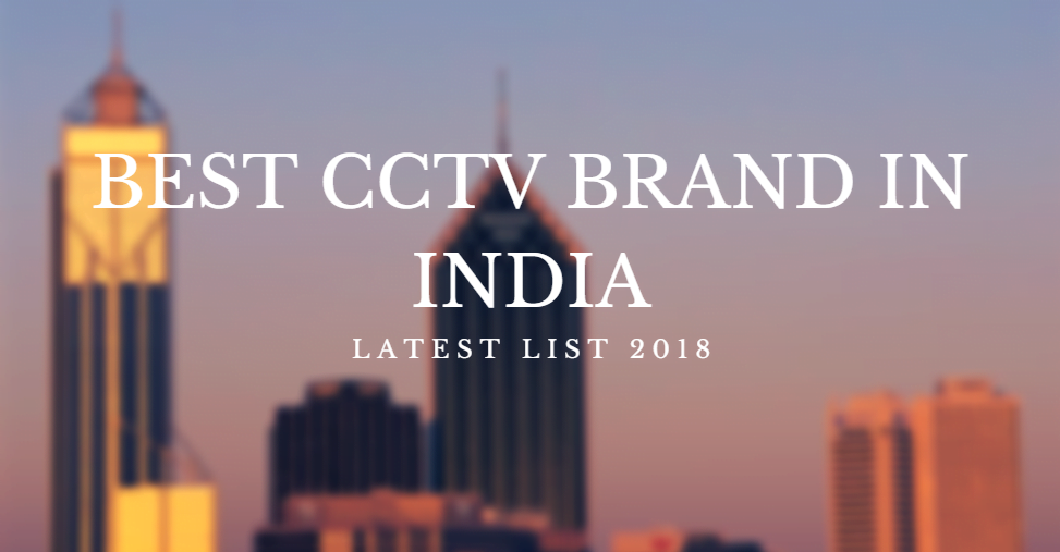 best cctv brand in india