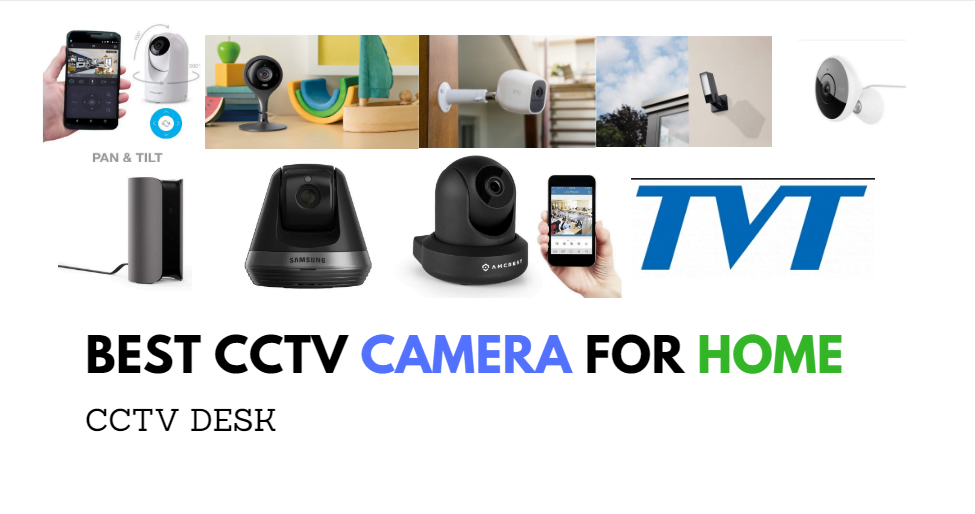 best cctv camera for home